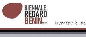 """La Biennale """"Regard Bénin 2012"""" sous les feux de la rampe dès le 8 novembre prochain"""