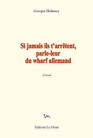 Extraits du livre de l'écrivain togolais Georges Holassey