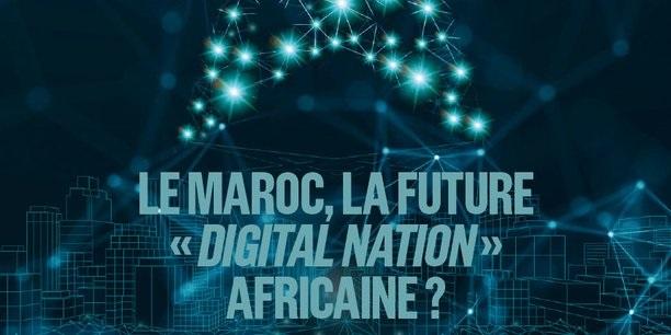 Numérique : Le Maroc en route pour devenir «la Digital Nation» n°1 en Afrique