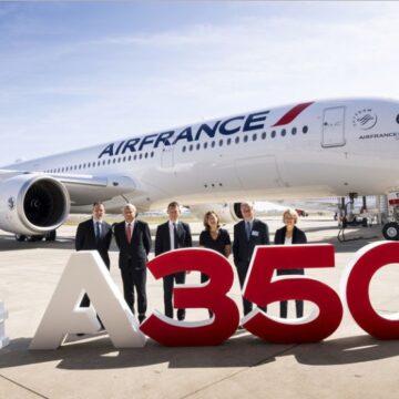 Air France modernise sa flotte avec un A350 et améliore sa desserte en direction de l'Afrique