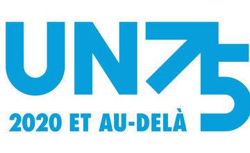 75e Anniversaire de L'Organisation Des Nations Unies : le Dialogue s'ouvre sur l'avenir de la Planète